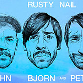 Rusty Nail von Peter Bjorn and John