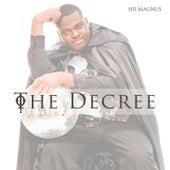 The Decree de Sir Magnus..