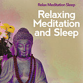 Relaxing Meditation and Sleep de Relax Meditation Sleep