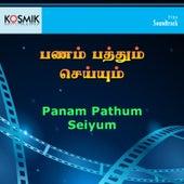 Panam Pathum Seiyum (Original Motion Picture Soundtrack) de Various Artists