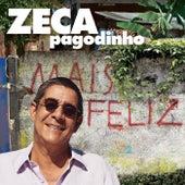 Mais Feliz von Zeca Pagodinho