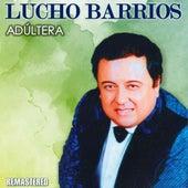 Adúltera de Lucho Barrios