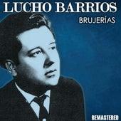Brujerías de Lucho Barrios