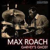 Garvey's Ghost by Max Roach