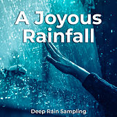 A Joyous Rainfall von Various Artists