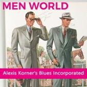 Men World by Alexis Korner