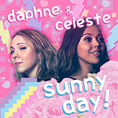 Sunny Day by Daphne and Celeste
