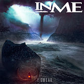 I Swear by InMe
