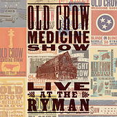 Louisiana Woman Mississippi Man (Live at The Ryman) de Old Crow Medicine Show