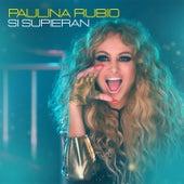 Si Supieran de Paulina Rubio