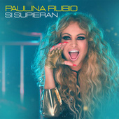 Si Supieran by Paulina Rubio