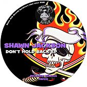 Don't Hold Back EP by Shawn Jackson