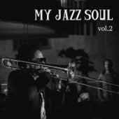 My Jazz Soul Vol.2 di Various Artists