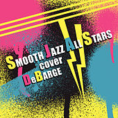 Smooth Jazz All Stars Cover DeBarge (Instrumental) von Smooth Jazz Allstars