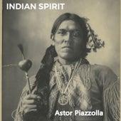 Indian Spirit de Astor Piazzolla