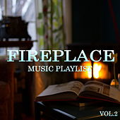 Fireplace Music Playlist Vol.2 de Various Artists