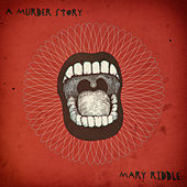 A Murder Story de Mary Riddle