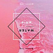 Pink Water de Mono