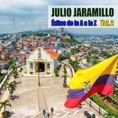 Éxitos de la A a la Z Vol. 2 de Julio Jaramillo
