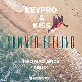 Summer Feeling (Two Mad Bros 2k19 Remix) von KISS