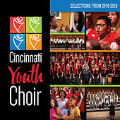 Cincinnati Youth Choir: Selections From 2018-2019 de Various