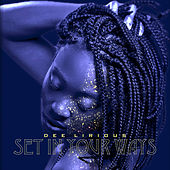 Set In Your Ways by Dee Lirious