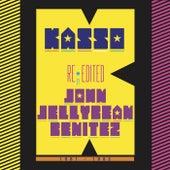 Kasso - Re-edited by John Jellybean Benitez by Kasso