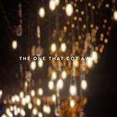 The One That Got Away (Remastered) de Brunella Campa