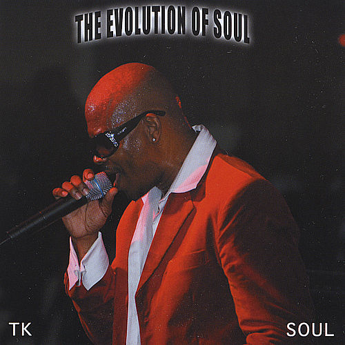 The Evolution of Soul by Tk Soul