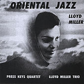 Oriental Jazz by Lloyd Miller