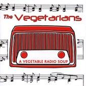A Vegetable Radio Soup de The Vegetarians