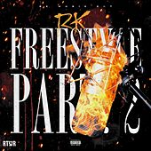 Freestyle, Pt. 2 by RK