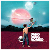A Heartbreaker'S Guide To The Galaxy di Bang Bang Romeo