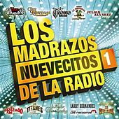 Los Madrazos Nuevecitos De La Radio 1 by Various Artists