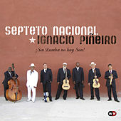 ¡Sin Rumba No Hay Son! by Septeto Nacional