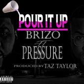 Pour It Up by Brizo Ozzie Trag
