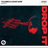Drop It by Tujamo