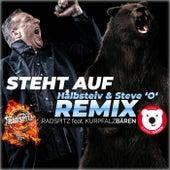 Steht auf (Halbsteiv & Steve 'O' Remix) von Radspitz