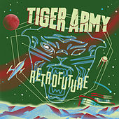 Retrofuture von Tiger Army