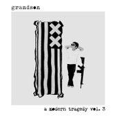 A Modern Tragedy Vol. 3 by Grandson
