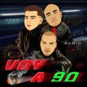 Voy A 90 de Akwid