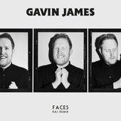 Faces (KAJ Remix) by Gavin James