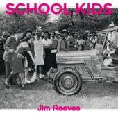 School Kids by Jim Reeves