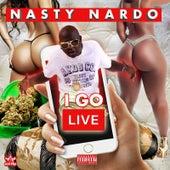 I Go Live by Nasty Nardo