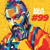 #99 von Jala Brat