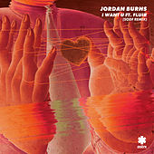 I Want U (SODF Remix) von Jordan Burns