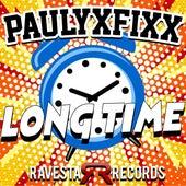 Long Time by DJ Fixx