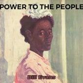 Power to the People von Bill Evans