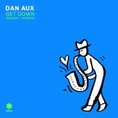 Get Down (Magik J Remix) von Dan Aux