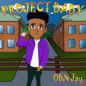 Project Baby de OBN Jay